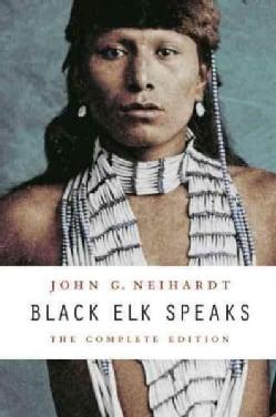 Black Elk Speaks: The Complete Edition (Paperback)