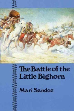The Battle of the Little Bighorn (Paperback)