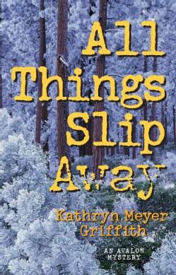 All Things Slip Away (Hardcover)