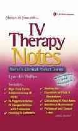Iv Therapy Notes: Nurse's Pharmacology Pocket Guide (Paperback)