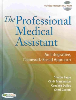 The Professional Medical Assistant: An Integrative Teamwork-based Approach