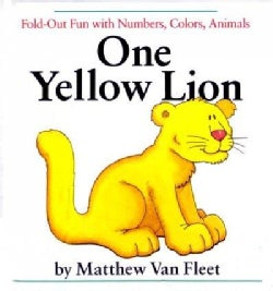 One Yellow Lion: Fold-Out Fun With Numbers, Colors, Animals (Hardcover)