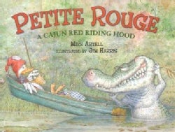 Petite Rouge: A Cajun Red Riding Hood (Hardcover)
