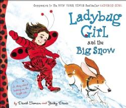 Ladybug Girl and the Big Snow (Hardcover)