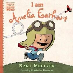 I Am Amelia Earhart (Hardcover)