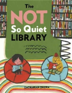 The Not So Quiet Library (Hardcover)