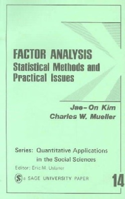 Factor Analysis: Statistical Methods and Practical Issues (Paperback)