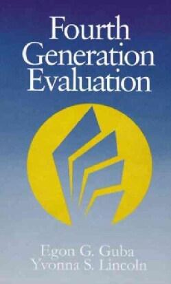 Fourth Generation Evaluation (Hardcover)