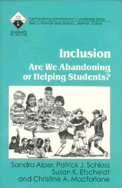 Inclusion: Are We Abandoning or Helping Students? (Paperback)
