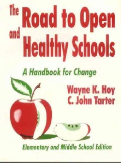 The Road to Open and Healthy Schools: A Handbook for Change (Paperback)