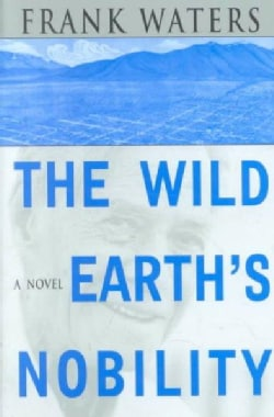 The Wild Earth's Nobility (Paperback)