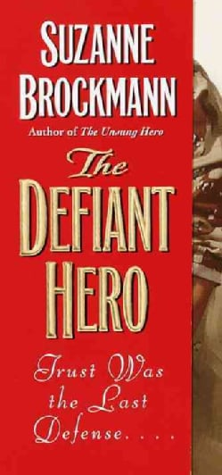 The Defiant Hero (Paperback)