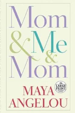Mom & Me & Mom (Paperback)