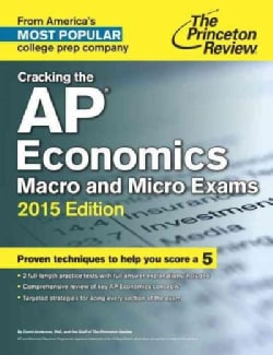 The Princeton Review Cracking the Ap Economics Macro & Micro Exams 2015 (Paperback)