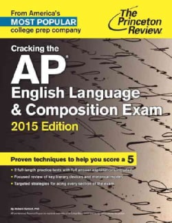 The Princeton Review Cracking the Ap English Language & Composition Exam 2015 (Paperback)