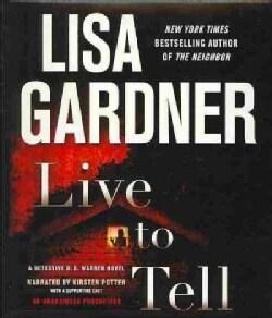 Live to Tell:  Novel (CD-Audio)
