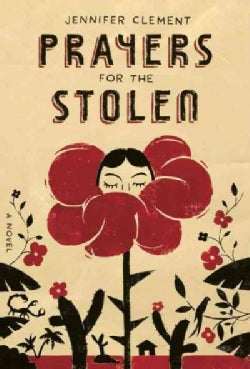 Prayers for the Stolen (Hardcover)