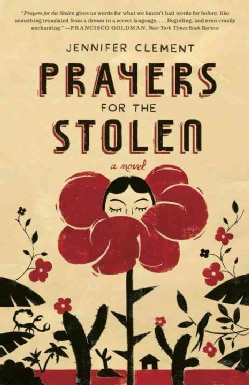 Prayers for the Stolen (Paperback)