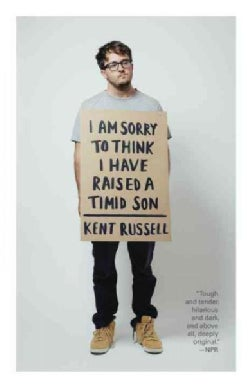 I Am Sorry to Think I Have Raised a Timid Son (Paperback)
