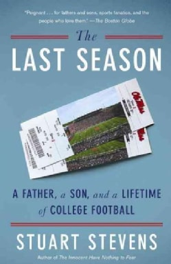The Last Season: A Father, a Son, and a Lifetime of College Football (Paperback)