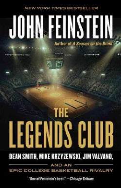 The Legends Club: Dean Smith, Mike Krzyzewski, Jim Valvano, and an Epic College Basketball Rivalry (Paperback)