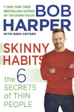 Skinny Habits: The 6 Secrets of Thin People (Hardcover)