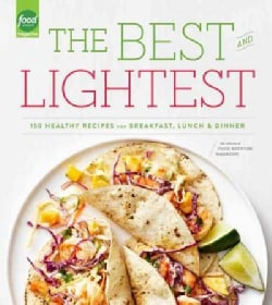 The Best and Lightest: 150 Healthy Recipes for Breakfast, Lunch and Dinner (Paperback)