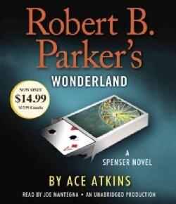 Robert B. Parker's Wonderland (CD-Audio)
