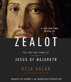 Zealot: The Life and Times of Jesus of Nazareth (CD-Audio)