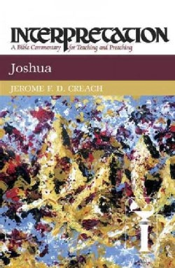 Joshua: Interpretation : A Bible Commentary for Teaching and Preaching (Hardcover)