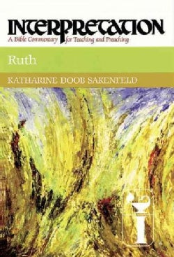 Ruth: A Bible Commentary for Teaching and Preaching (Hardcover)