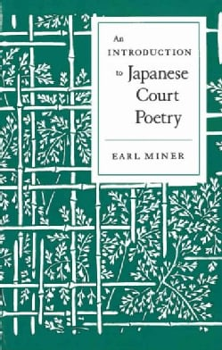 Introduction to Japanese Court Poetry (Paperback)