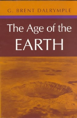The Age of the Earth (Paperback)