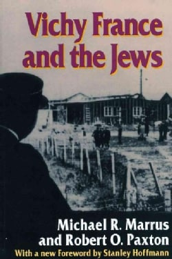 Vichy France and the Jews (Paperback)