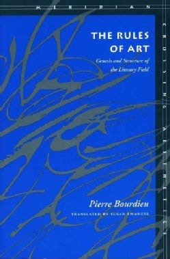 Rules of Art: Genesis and Structure of the Literary Field (Paperback)