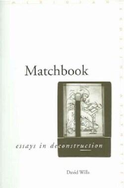 Matchbook: Essays In Deconstruction (Paperback)