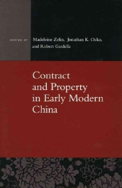 Contract and Property in Early Modern China (Hardcover)