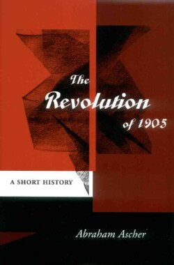 The Revolution of 1905: A Short History (Hardcover)
