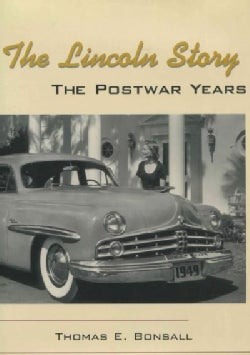 The Lincoln Story: The Postwar Years (Hardcover)