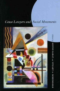 Cause Lawyers And Social Movements (Hardcover)