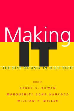 Making It: The Rise of Asia in High Tech (Paperback)