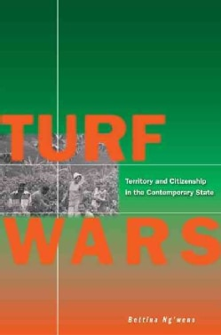 Turf Wars: Territory and Citizenship in the Contemporary State (Hardcover)