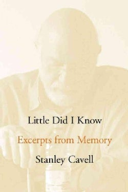 Little Did I Know: Excerpts from Memory (Hardcover)