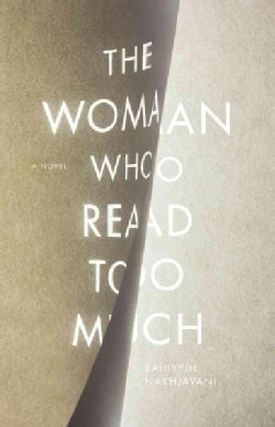 The Woman Who Read Too Much (Hardcover)
