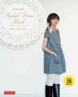 Stylish Dress Book: Wear with Freedom (Paperback)