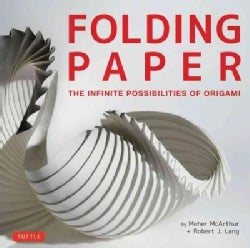 Folding Paper: The Infinite Possibilities of Origami (Hardcover)