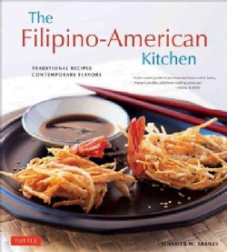 The Filipino-American Kitchen: Traditional Recipes, Contemporary Flavors (Paperback)