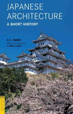 Japanese Architecture: A Short History (Paperback)