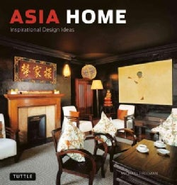 Asia Home: Inspirational Design Ideas (Hardcover)