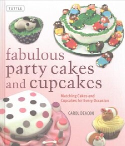 Fabulous Party Cakes and Cupcakes: Matching Cakes and Cupcakes for Every Occasion (Hardcover)